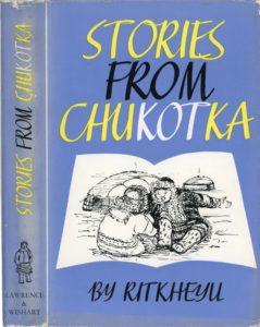 Stories from Chukotka by Ritkheyu (Rytkheu)